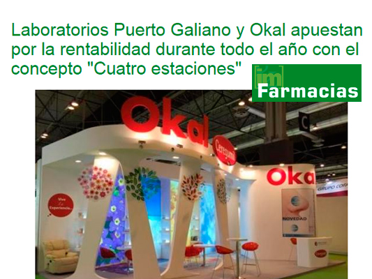 "Laboratorios Puerto Galiano and Okal committed to year-round profitability with the ""Four Seasons"" concept"